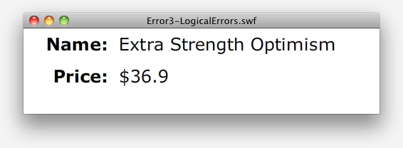 Even though we got this far without compiler or run-time error, something is wrong: we're missing a zero on the price.