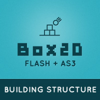 Box2D for Flash and AS3: Building Structure