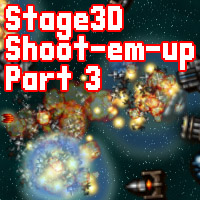 Build a Stage3D Shoot-Em-Up: Explosions, Parallax, and Collisions