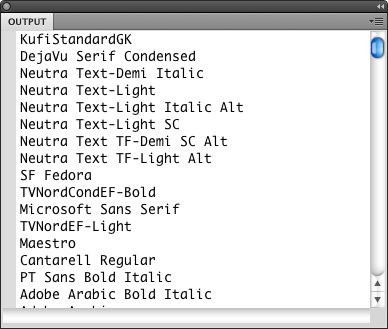 A sampling of the Output panel, showing fonts on my system